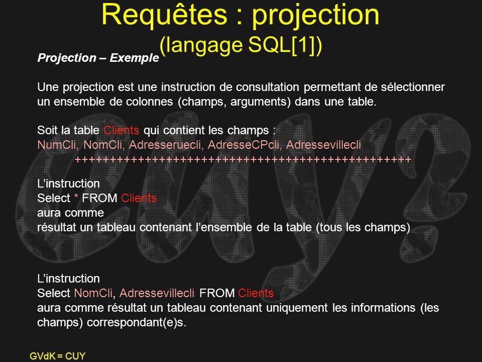 Requêtes : projection (langage SQL[1])